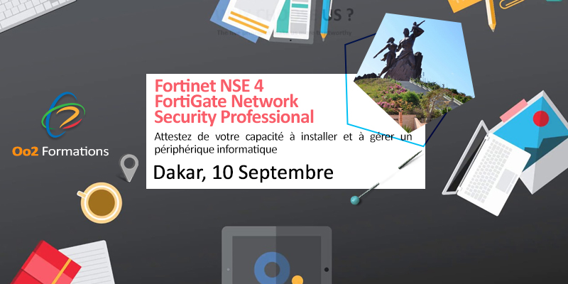 Formation Fortinet NSE 4 - FortiGate Network Security Professional